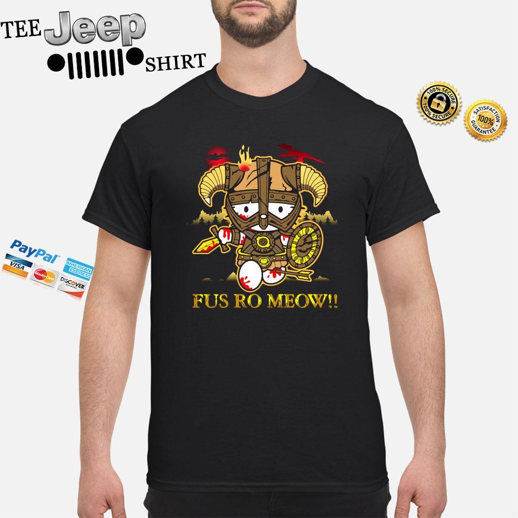 Hello Kitty Fus Ro Meow Shirt