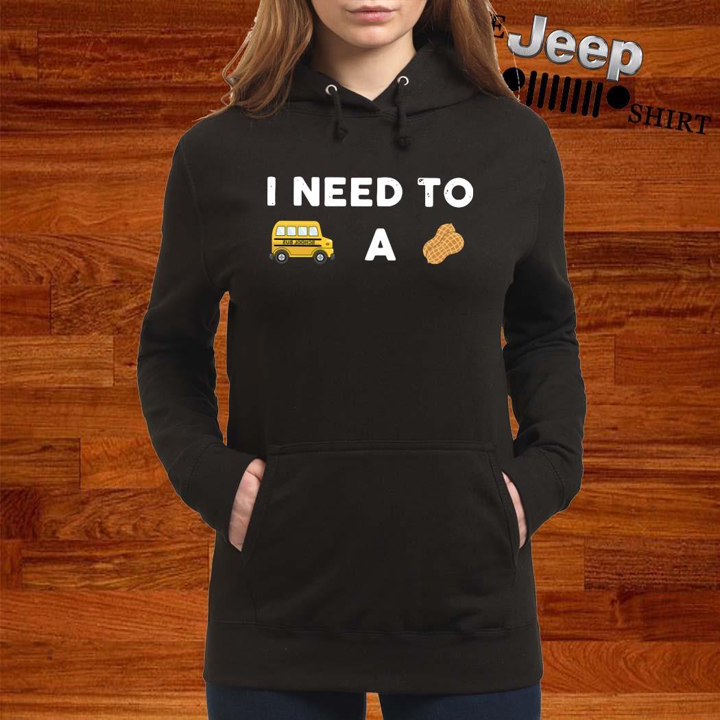 I Need To Bus School A Peanut Shirt women-hoodie