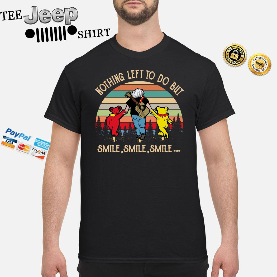 Jerry Garcia And Grateful Bears Nothing Left Do But Smile Vintage Shirt