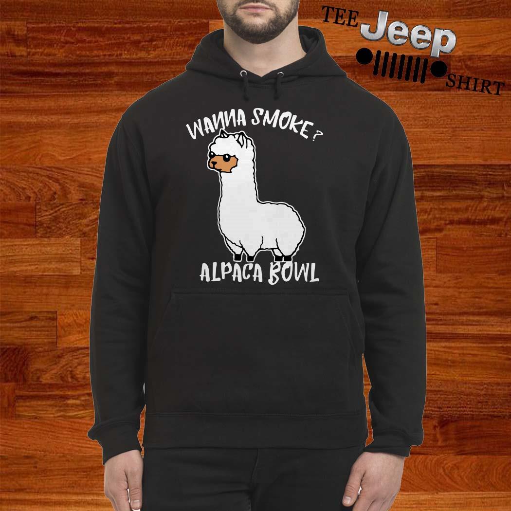 Llama Wanna Smoke Alpaca Bowl Hoodie