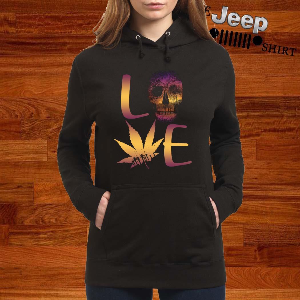 Love Skull And Cannabis Hoodie