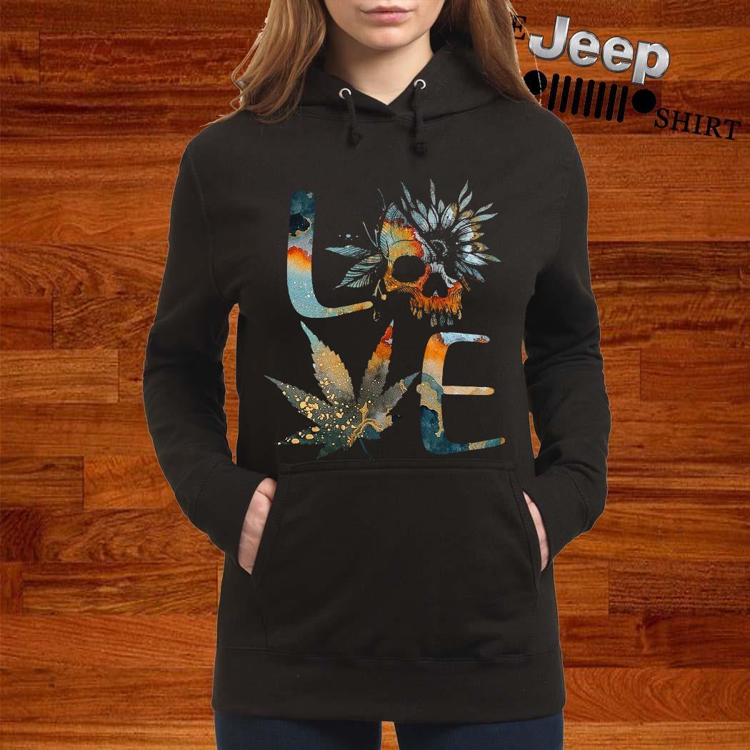 Love Skull Weed Flower Shirt women-hoodie
