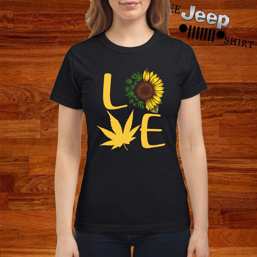Love Sunflower And Weed Cannabis Ladies Shirt