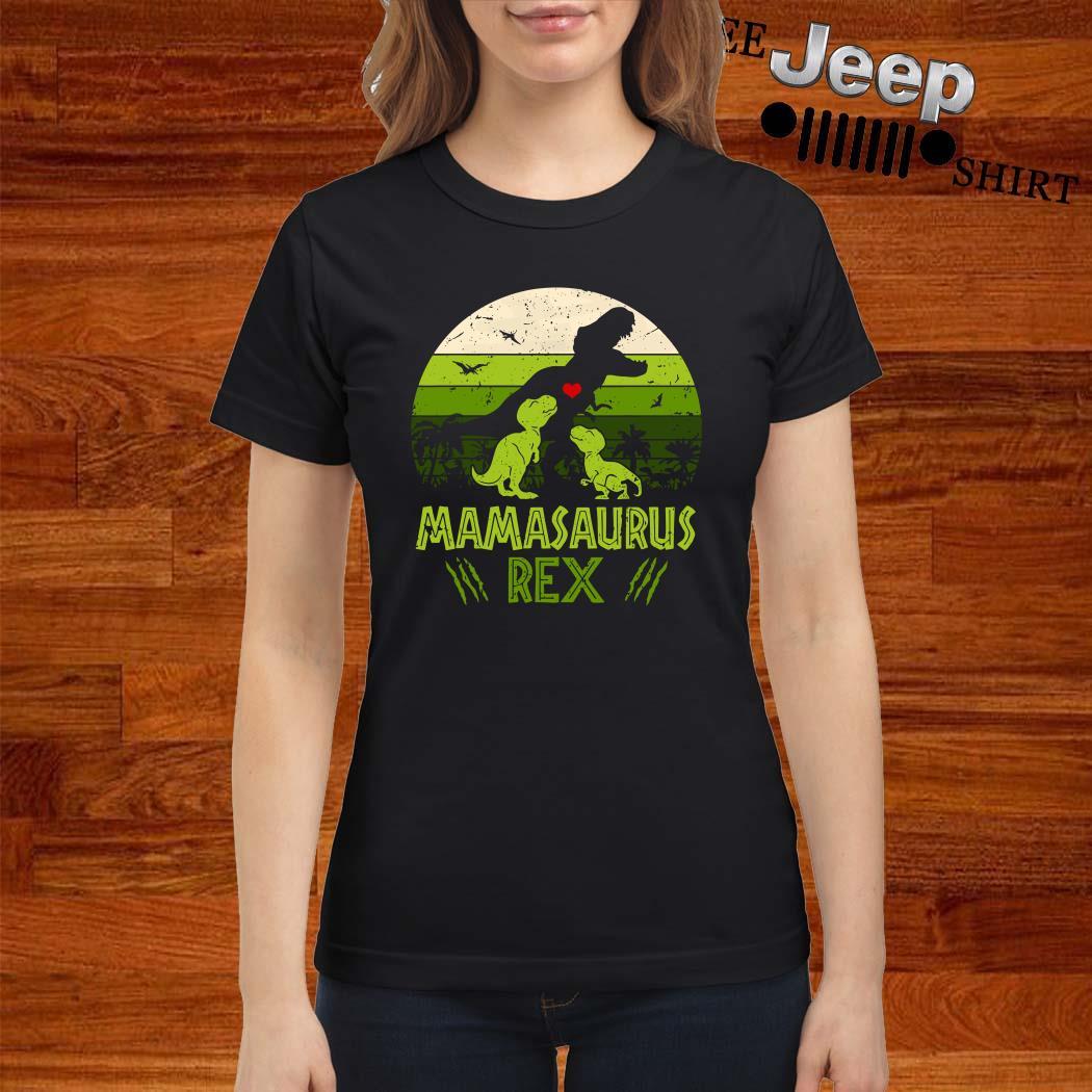 Mamasaurus Rex Vintage Ladies Shirt