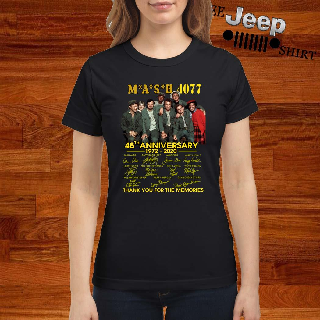 Mash 4077 48th Anniversary 1972 2020 Thank You For The Memories Ladies Shirt