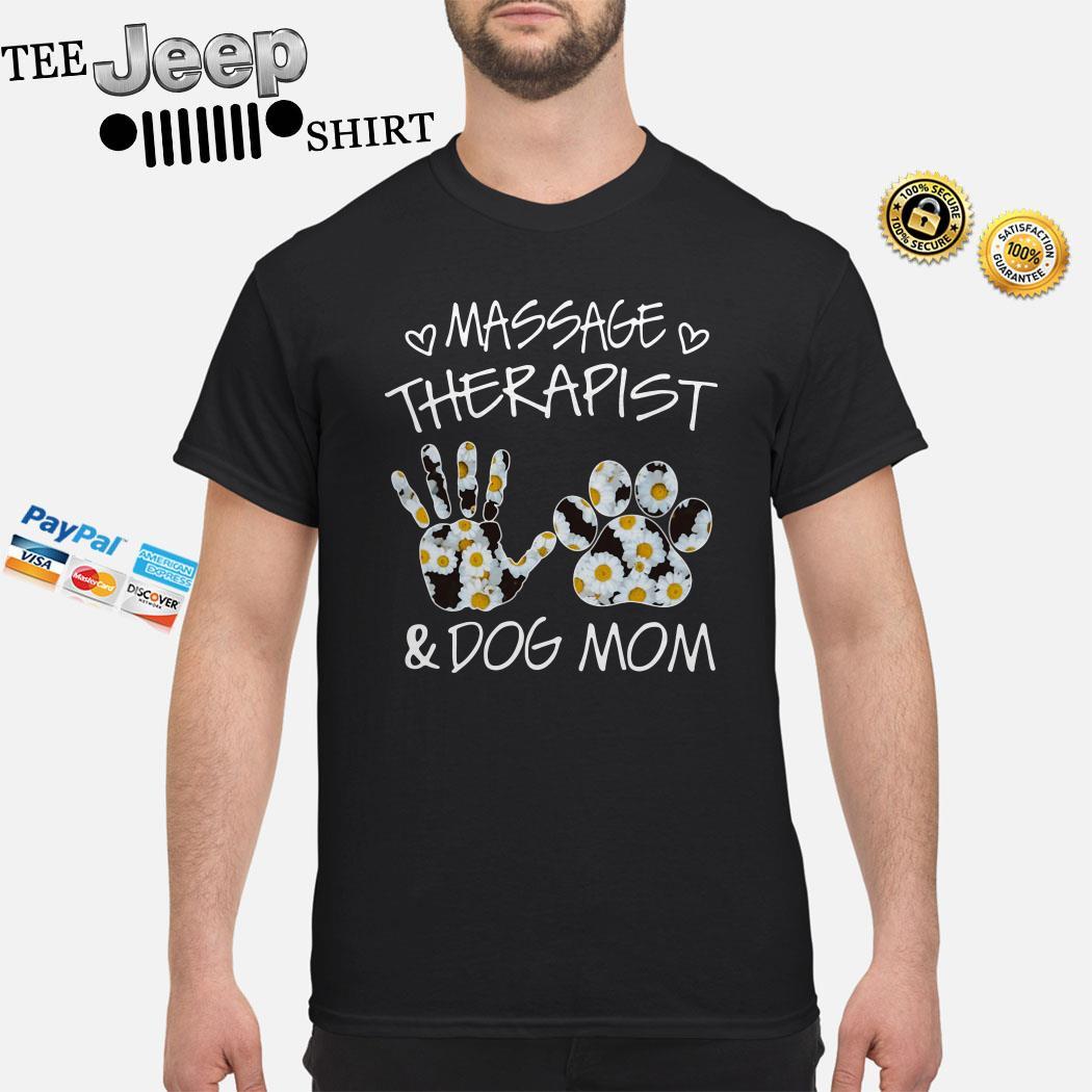 Massage Therapist And Dog Mom Shirt