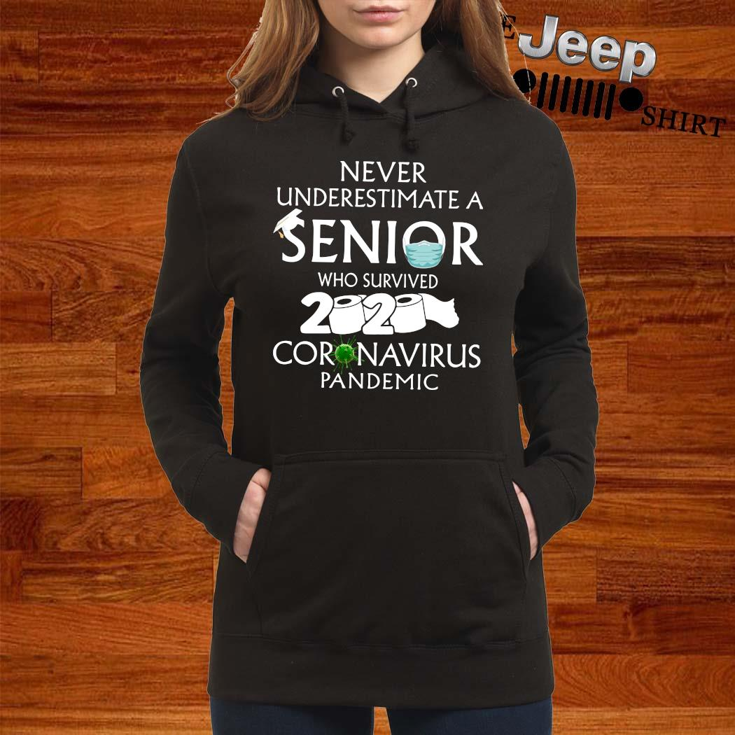 Never Underestimate A Senior Who Survived 2020 Coronavirus Pandemic Shirt women-hoodie