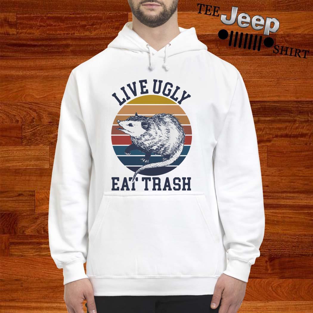 Opossum Live Ugly Eat Trash Vintage Hoodie