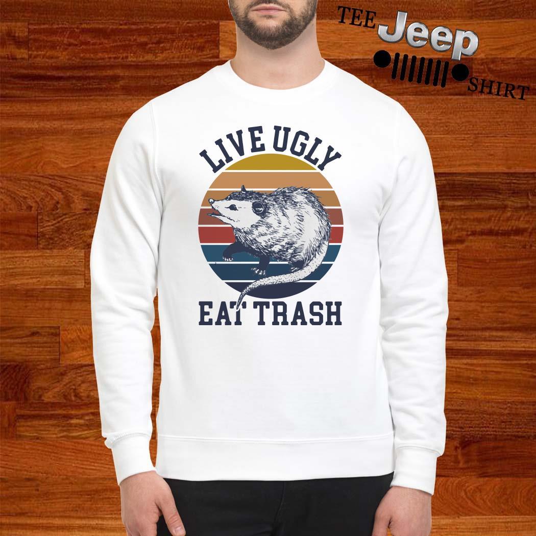 Opossum Live Ugly Eat Trash Vintage Sweatshirt