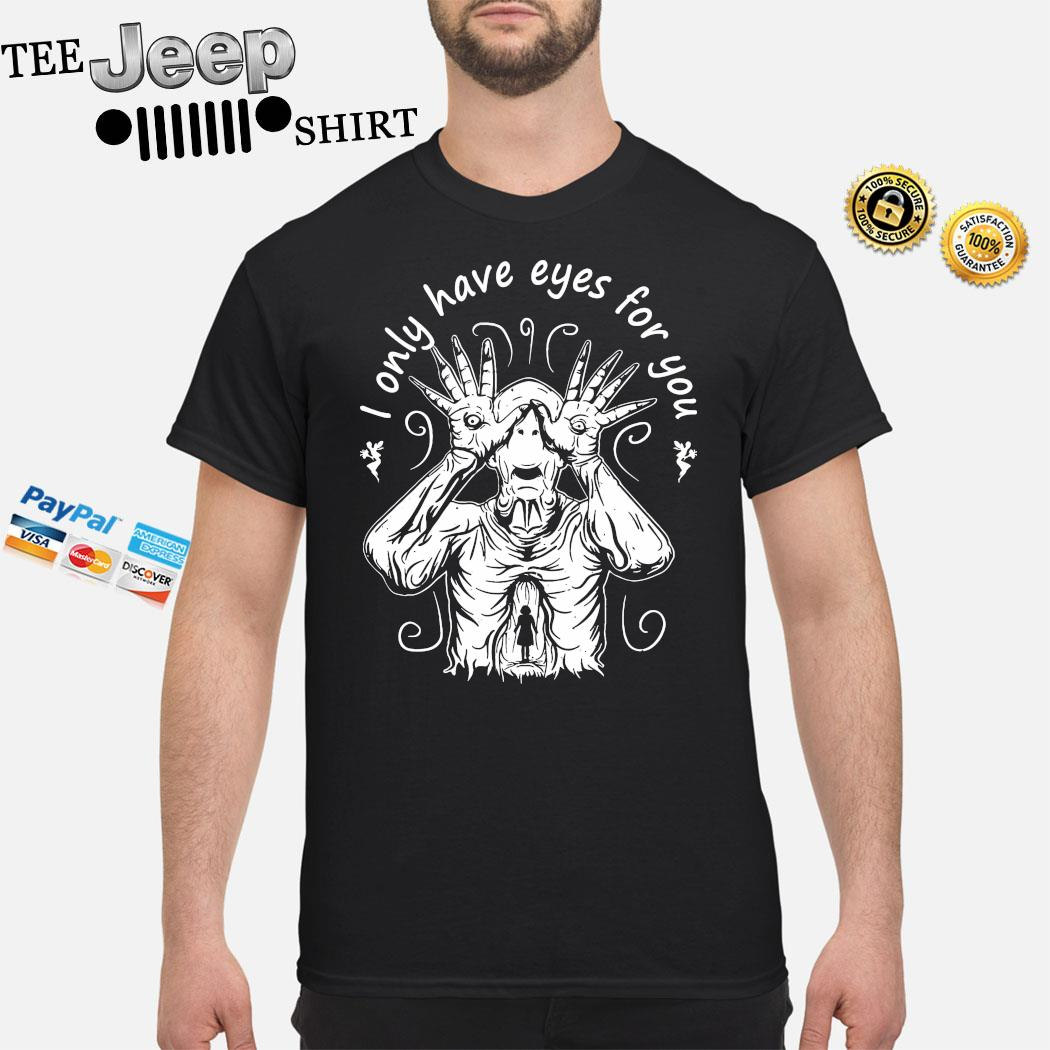 Pan's Labyrinth I Only Have Eyes For You Shirt