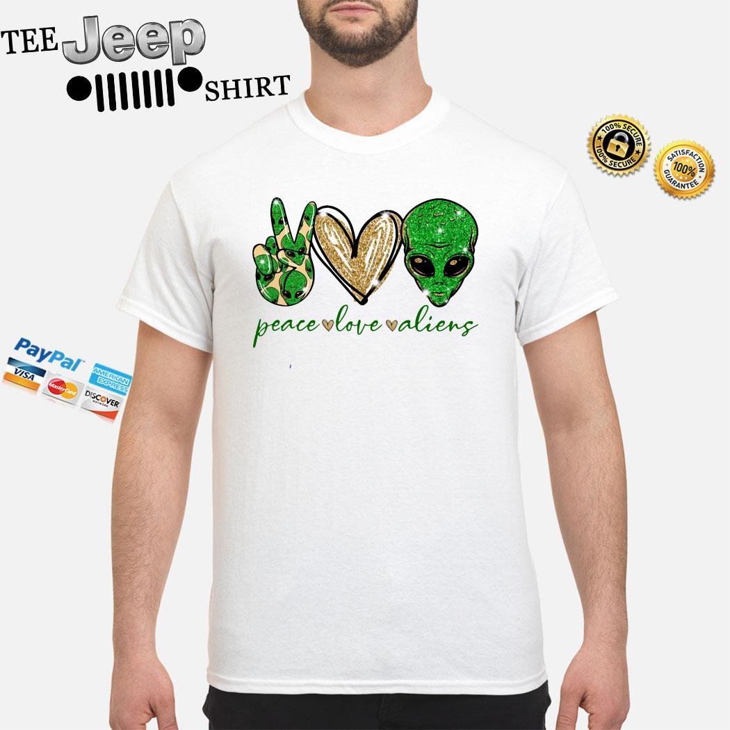 Peace Love Aliens Shirt