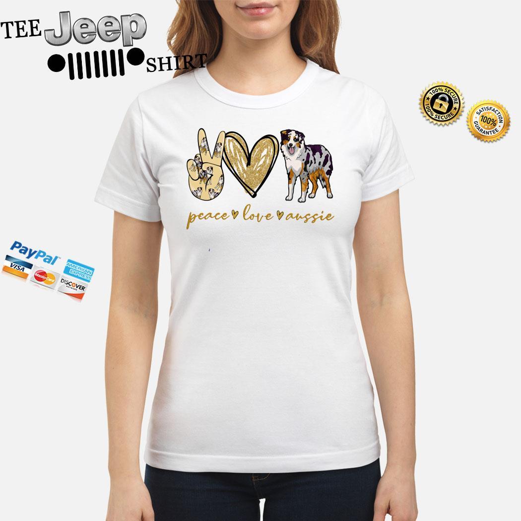 Peace Love Aussie Ladies Shirt