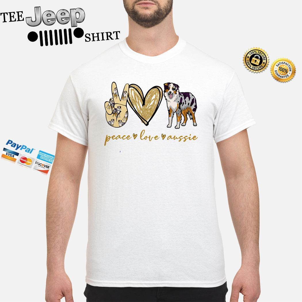 Peace Love Aussie Shirt