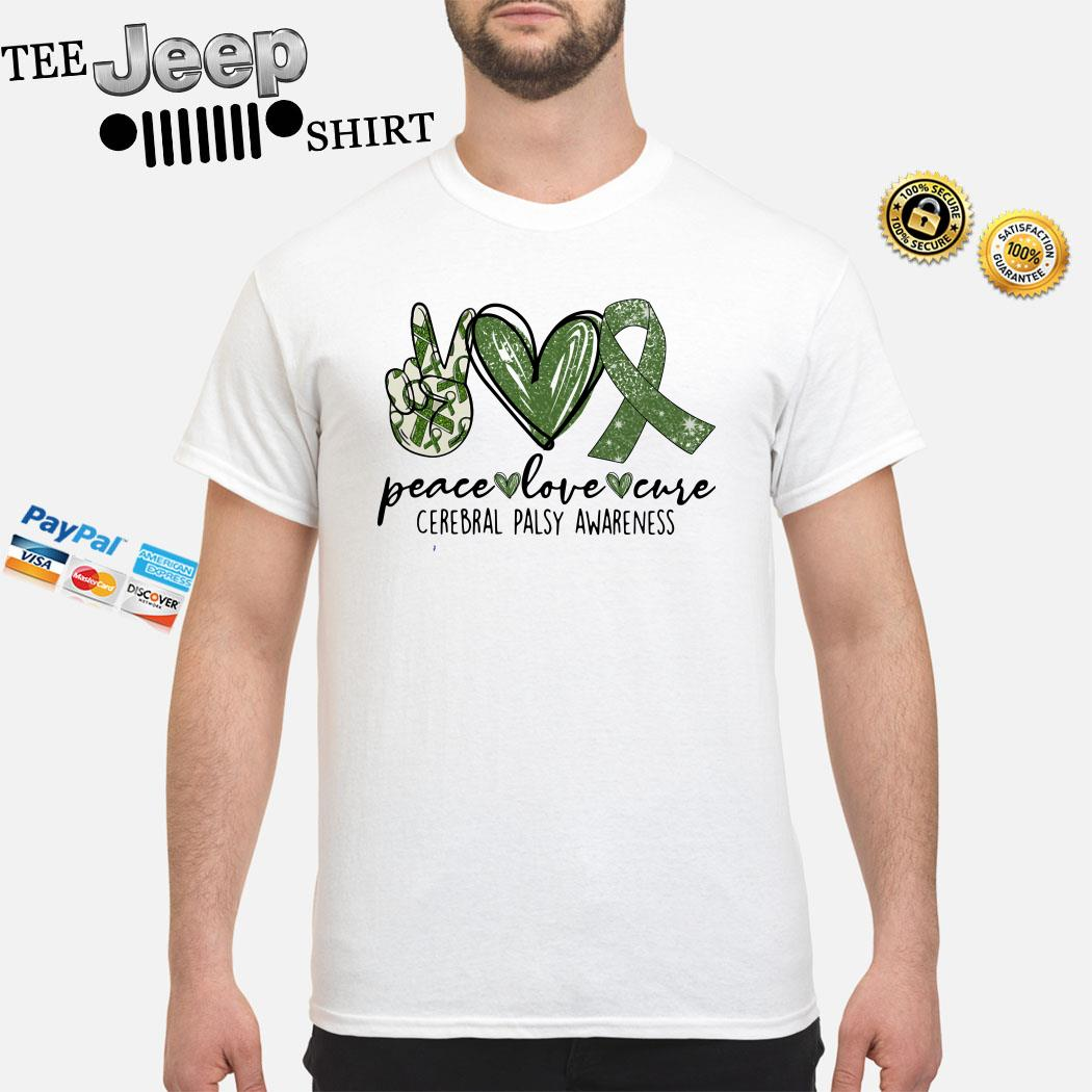 Peace Love Cure Cerebral Palsy Awareness Shirt