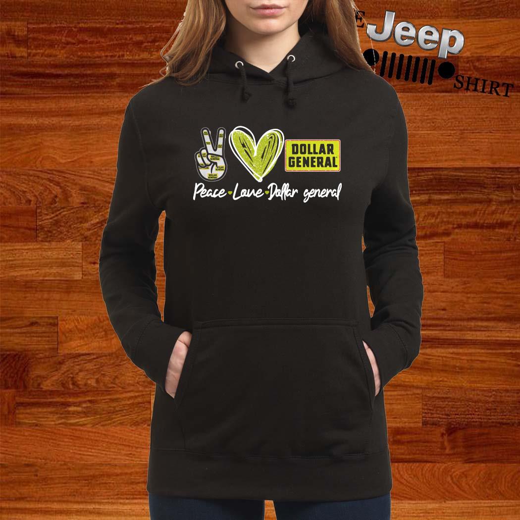 Peace Love Dollar General Shirt women-hoodie