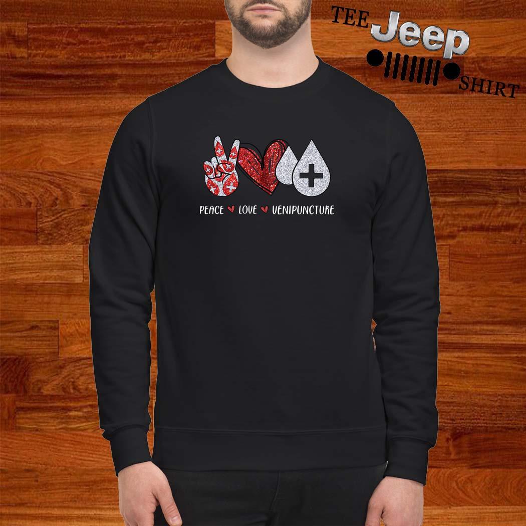 Peace Love Venipuncture Sweatshirt