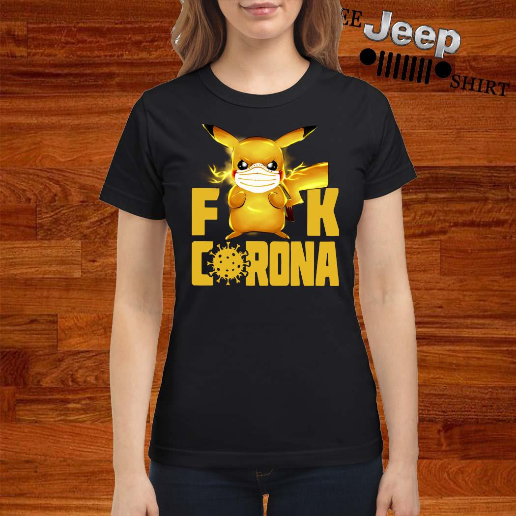 Pikachu Fuck Corona Shirt ladies-shirt