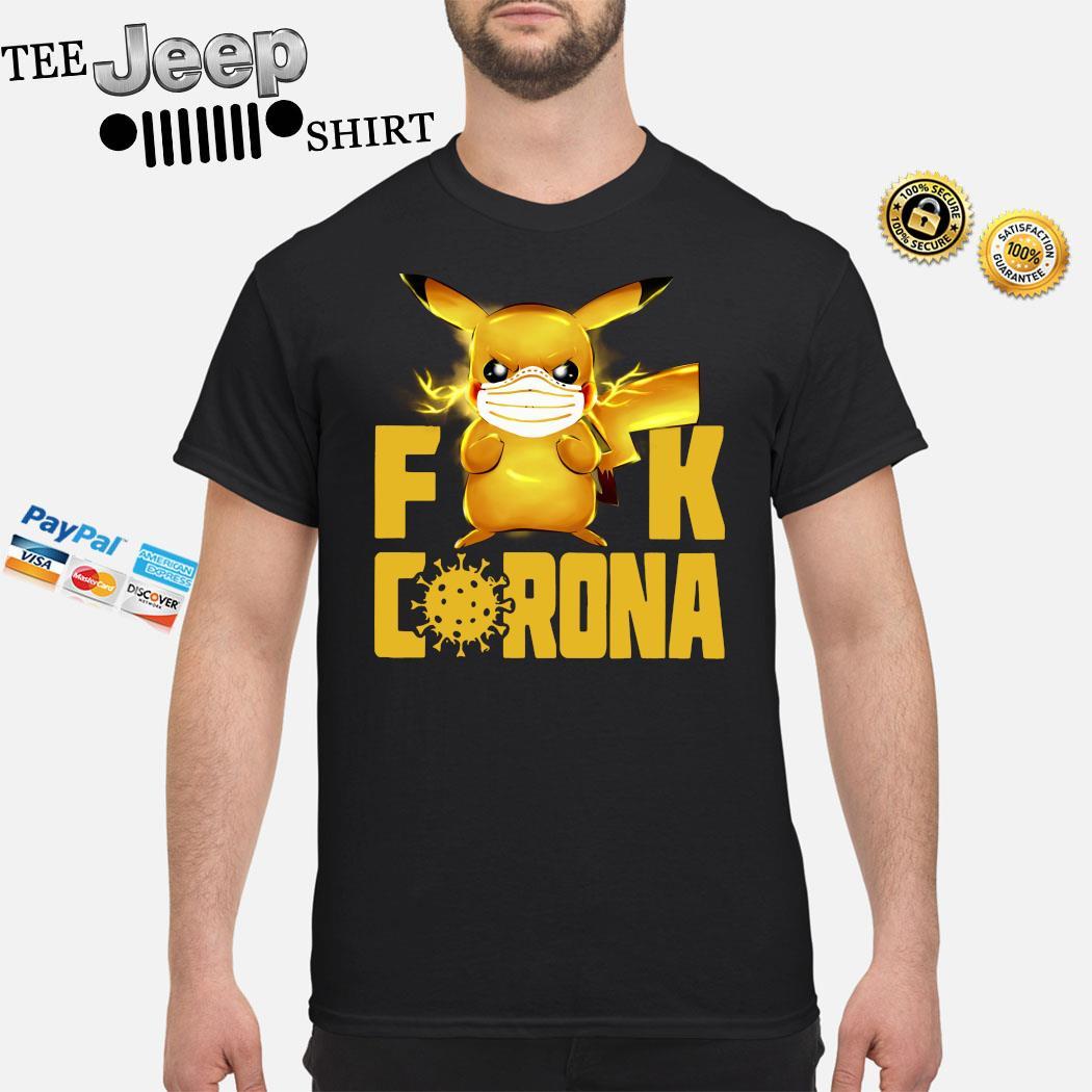 Pikachu Fuck Corona Shirt