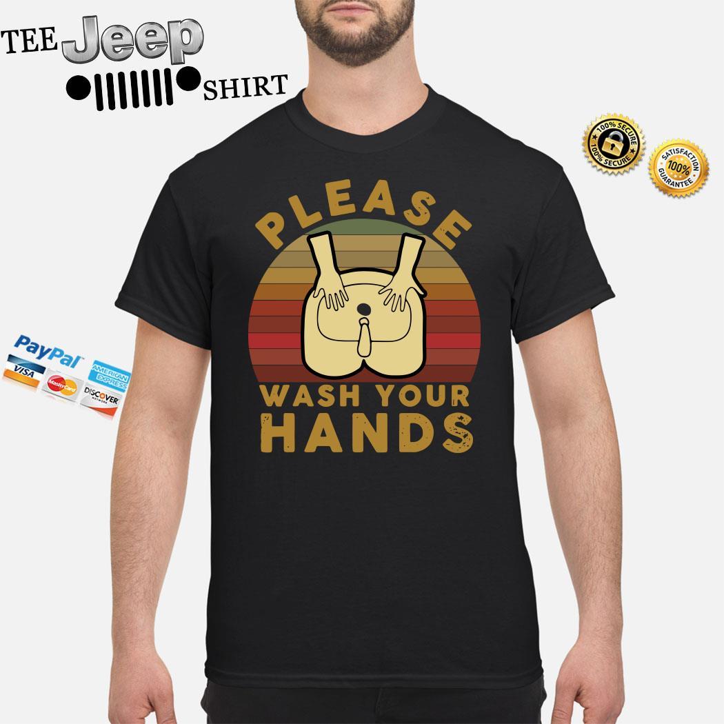 Please Wash Your Hands Vintage Shirt
