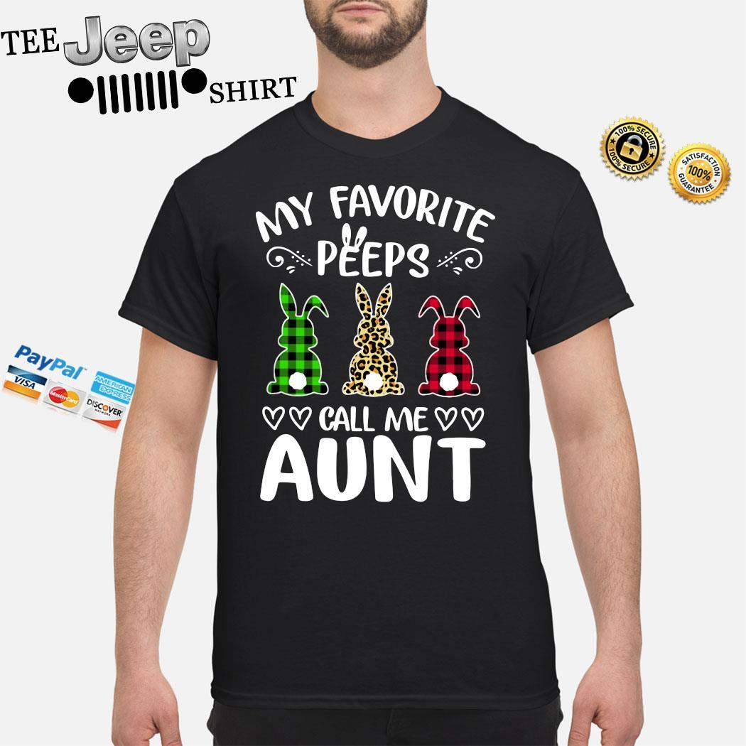 Rabbit Leopard Plaid Printed My Favorite Peeps Call Me Aunt Shirt
