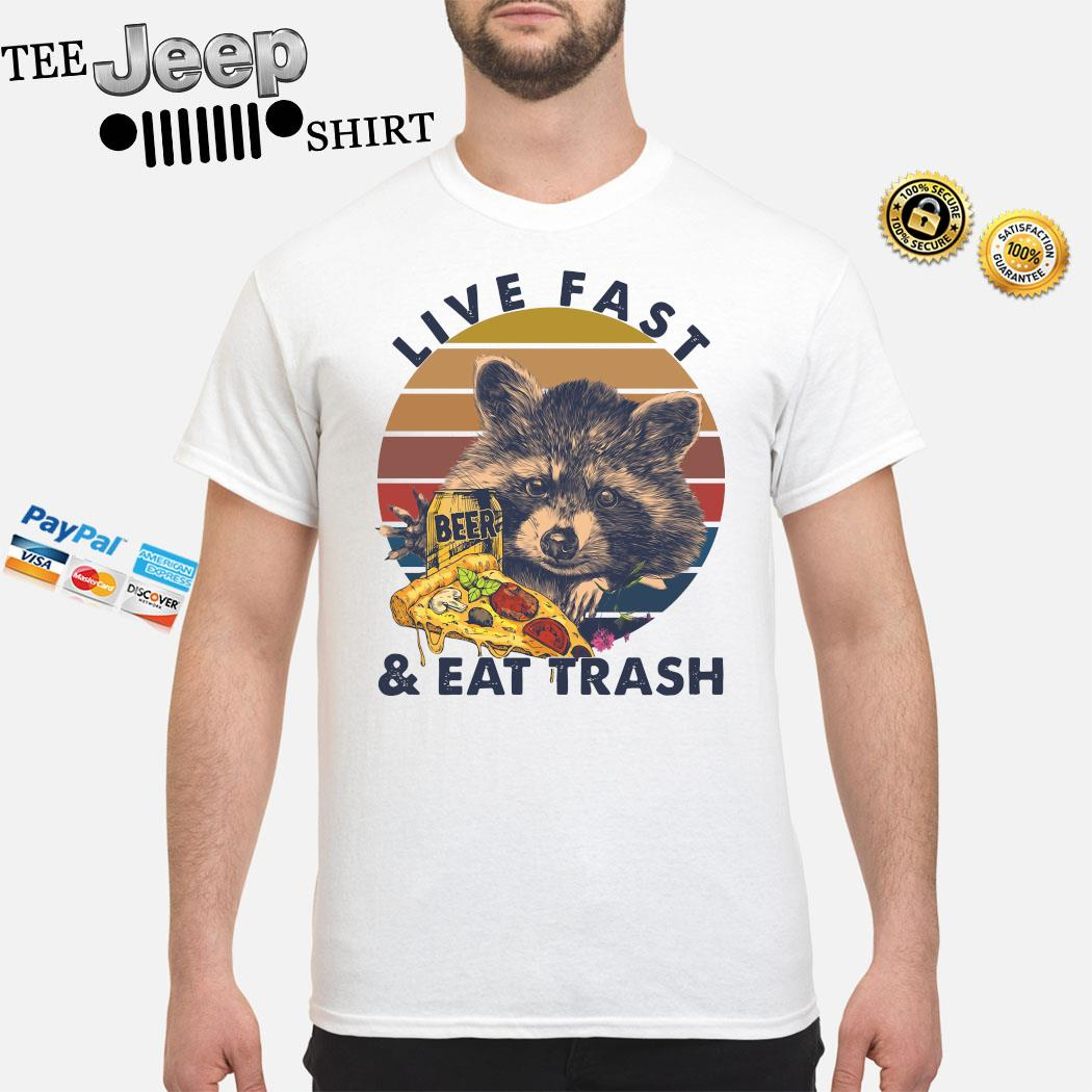 Racoon Drinking Beer Live Fast And Eat Trash Vintage Shirt