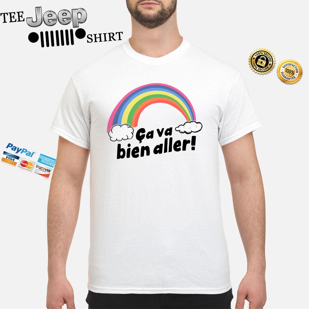 Rainbow Ca Va Bien Aller Shirt