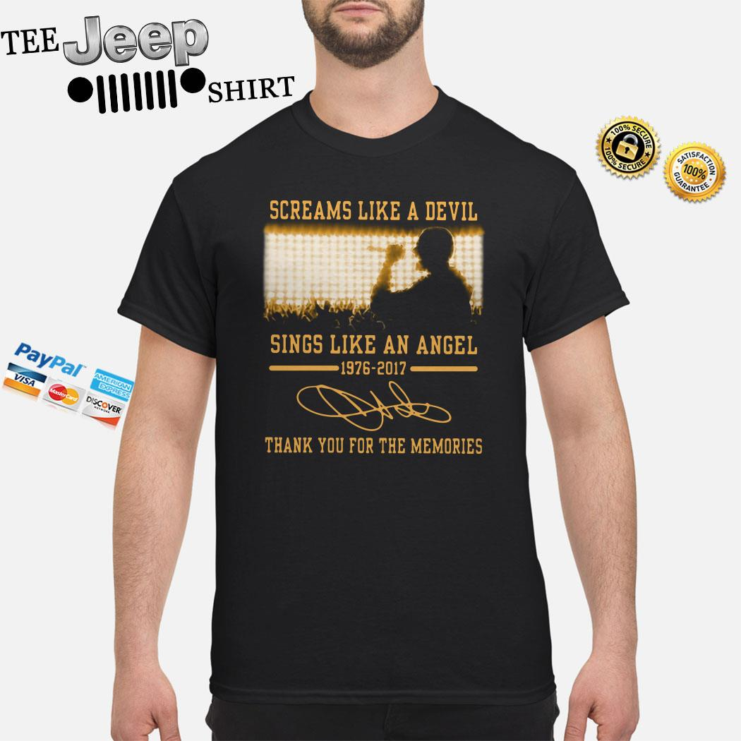 Screams Like A Devil Sings Like An Angel 1976 2017 Thank You For The Memories Shirt