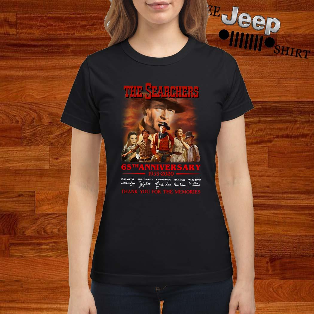 The Searchers 65th Anniversary 1955 2020 Thank You For The Memories Ladies Shirt