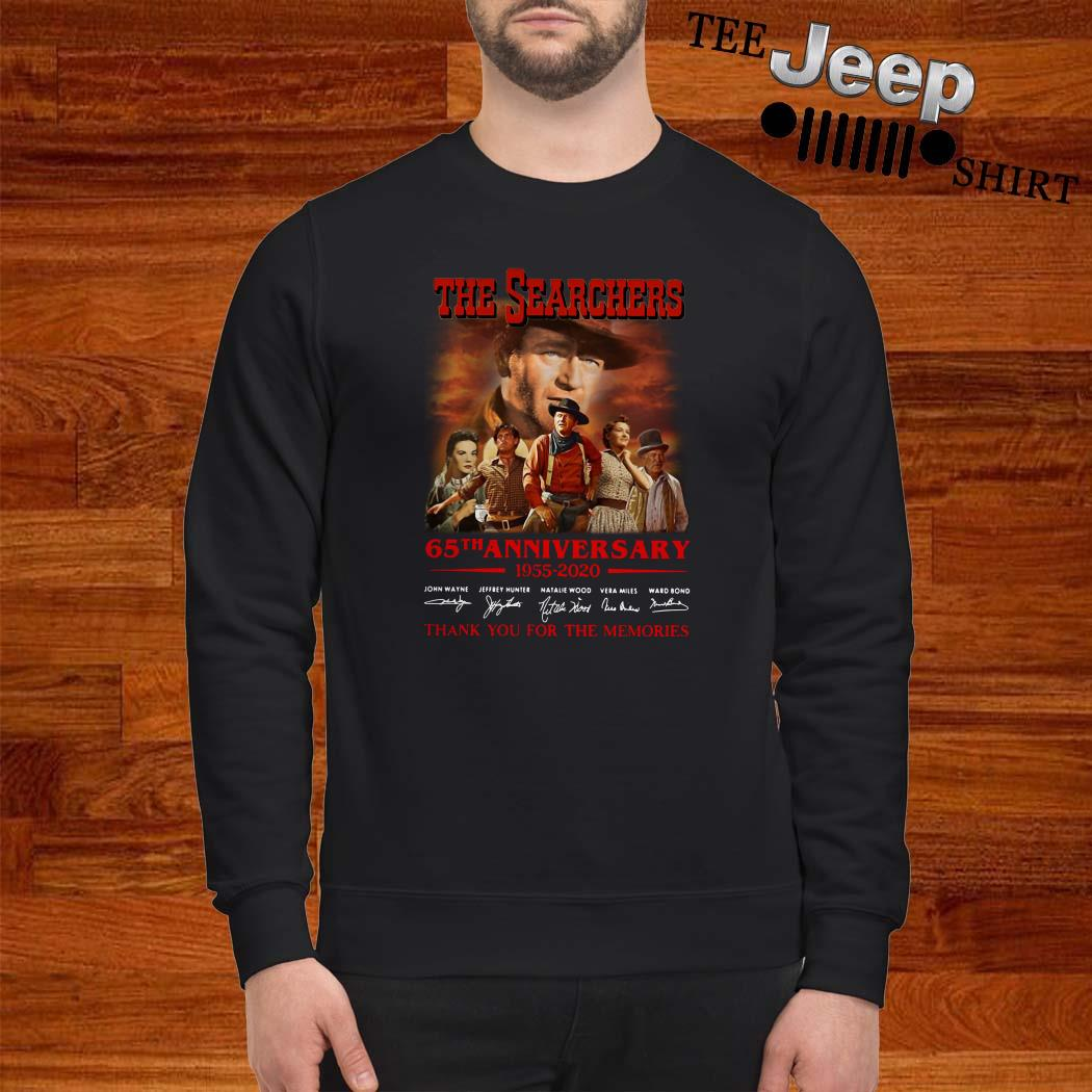 The Searchers 65th Anniversary 1955 2020 Thank You For The Memories Sweatshirt