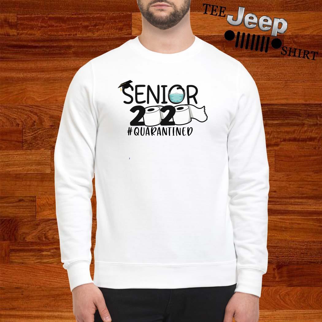 Senior 2020 #quarantined Sweatshirt