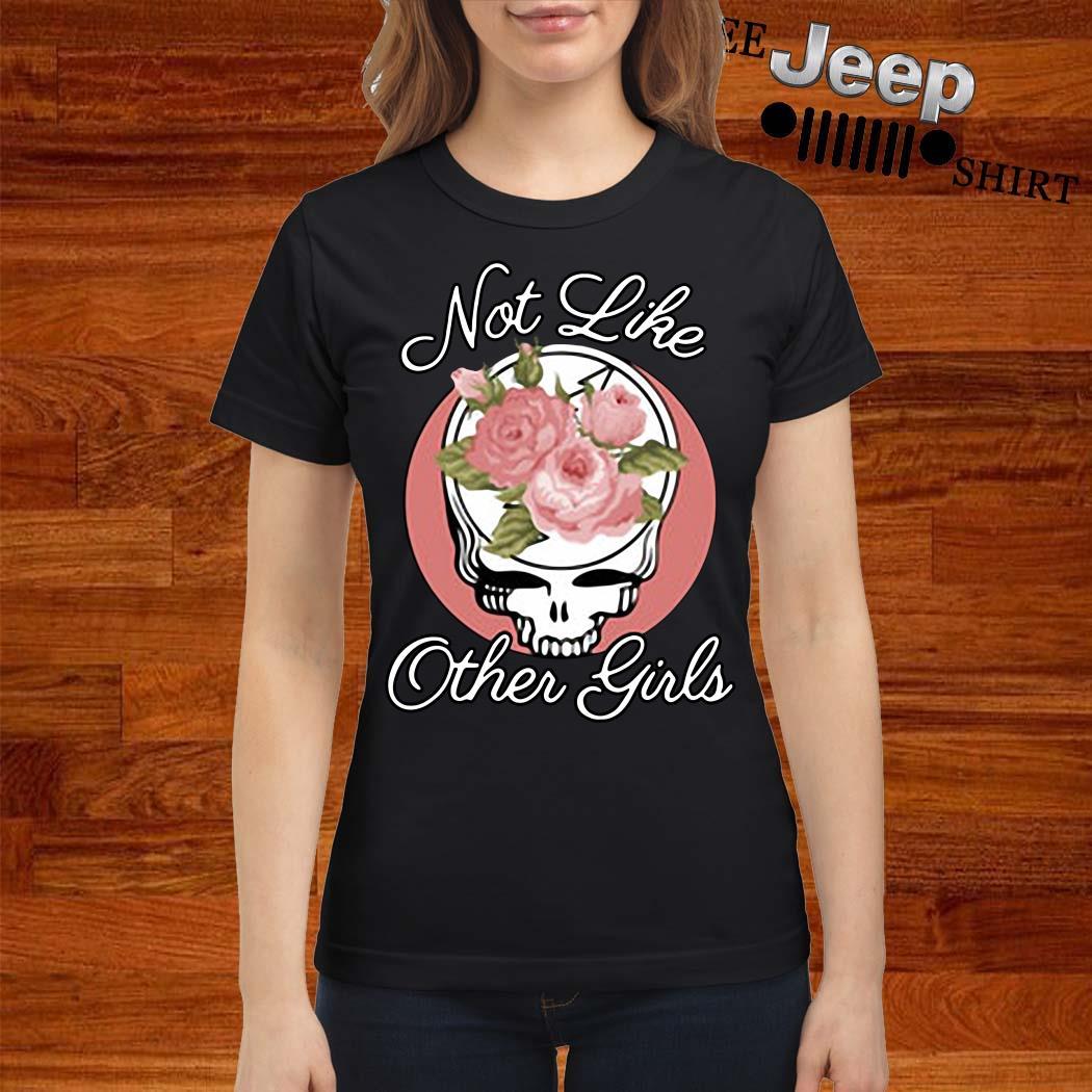 Skull Flower Not Like Other Girls Shirt ladies-shirt