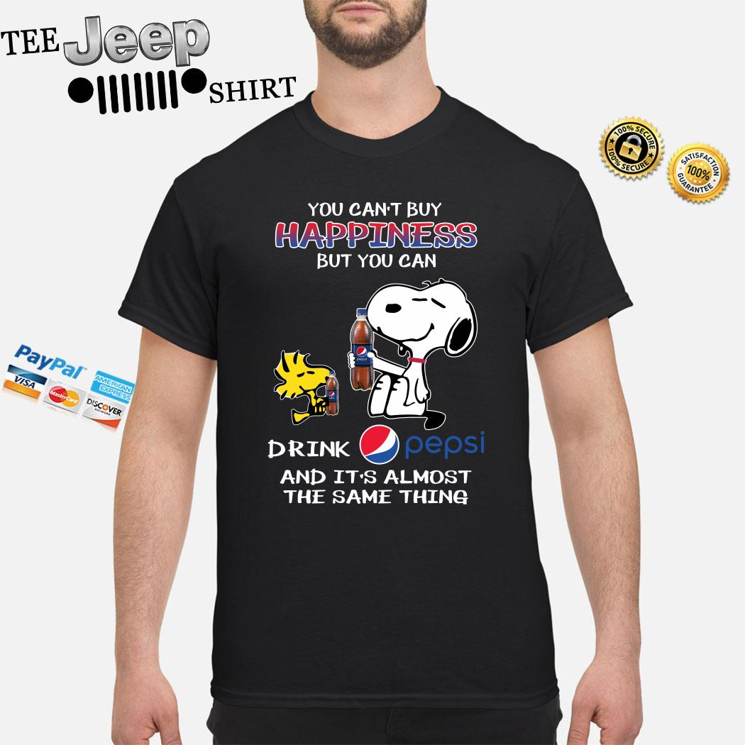 Snoopy And Woodstock You Can't Buy Happiness But You Can Drink Pepsi And It's Almost The Same Thing Shirt