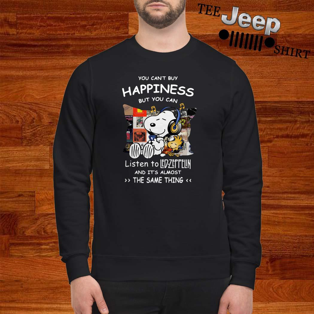Snoopy And Woodstock You Can't Buy Happiness But You Can Listen To Led-zeppelin Sweatshirt