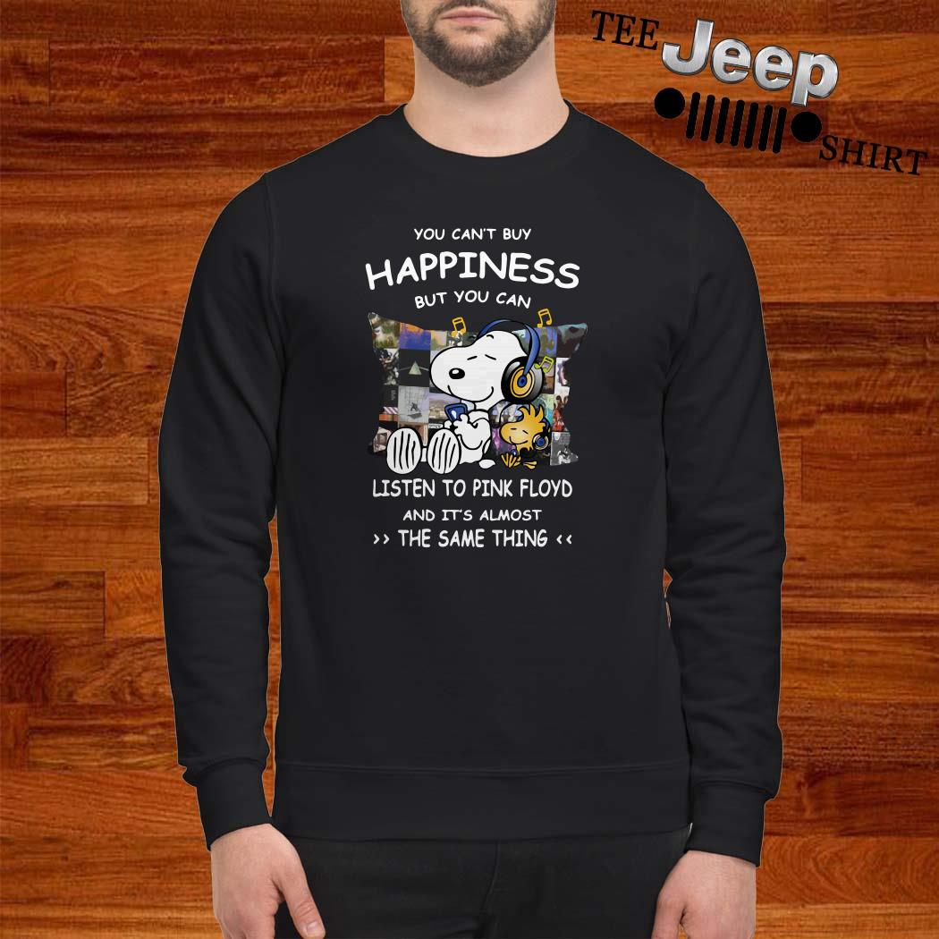 Snoopy And Woodstock You Can't Buy Happiness But You Can Listen To Pink Floyd Sweatshirt