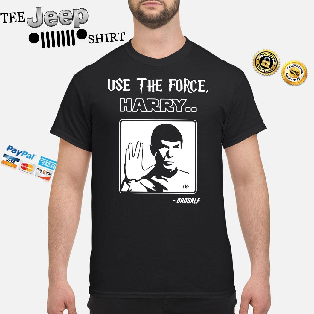 Star Trek Use The Force Harry Gandalf Shirt