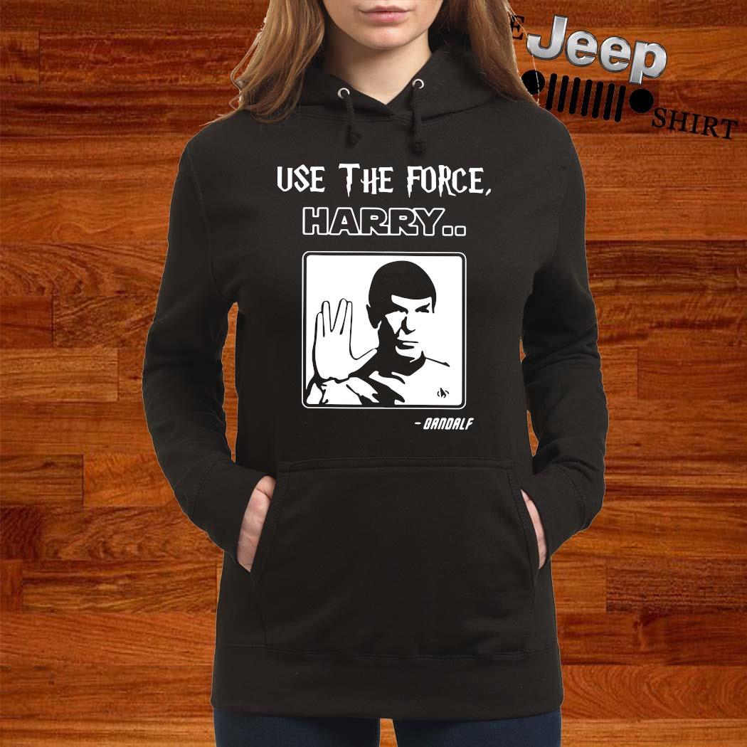 Star Trek Use The Force Harry Gandalf Shirt women-hoodie