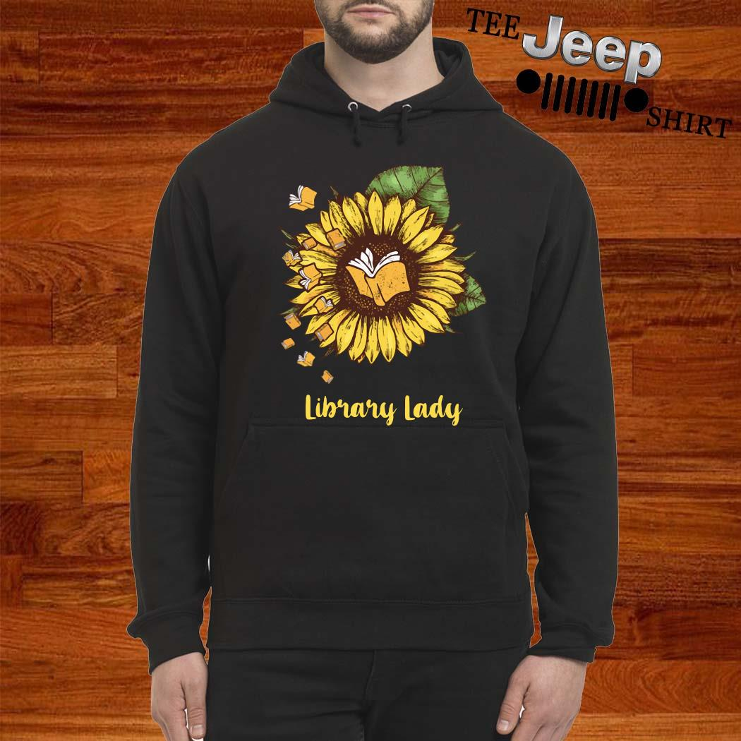 Sunflower Library Lady Shirt hoodie