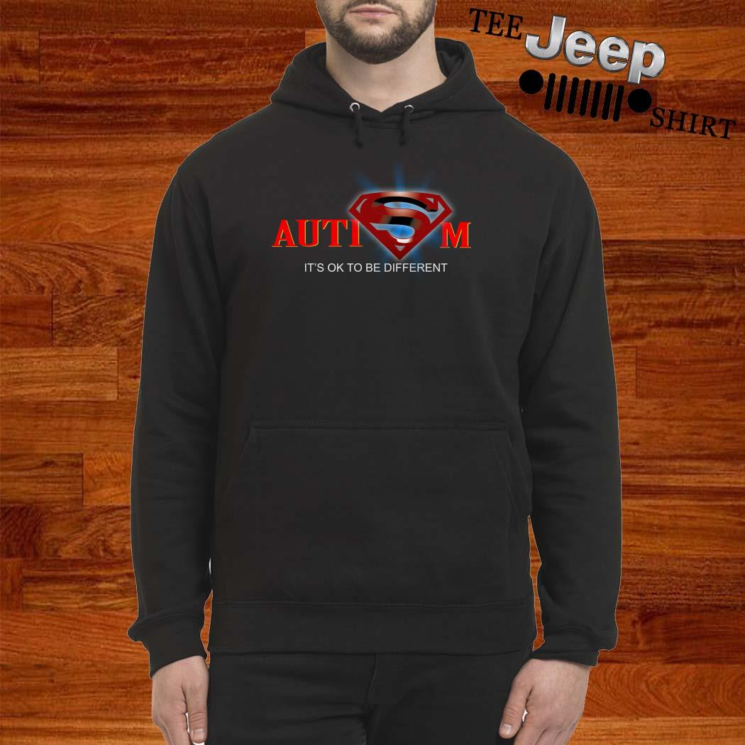 Superman Autism It's Ok To Be Different Hoodie
