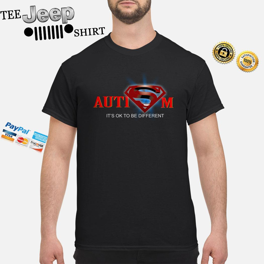 Superman Autism It's Ok To Be Different Shirt