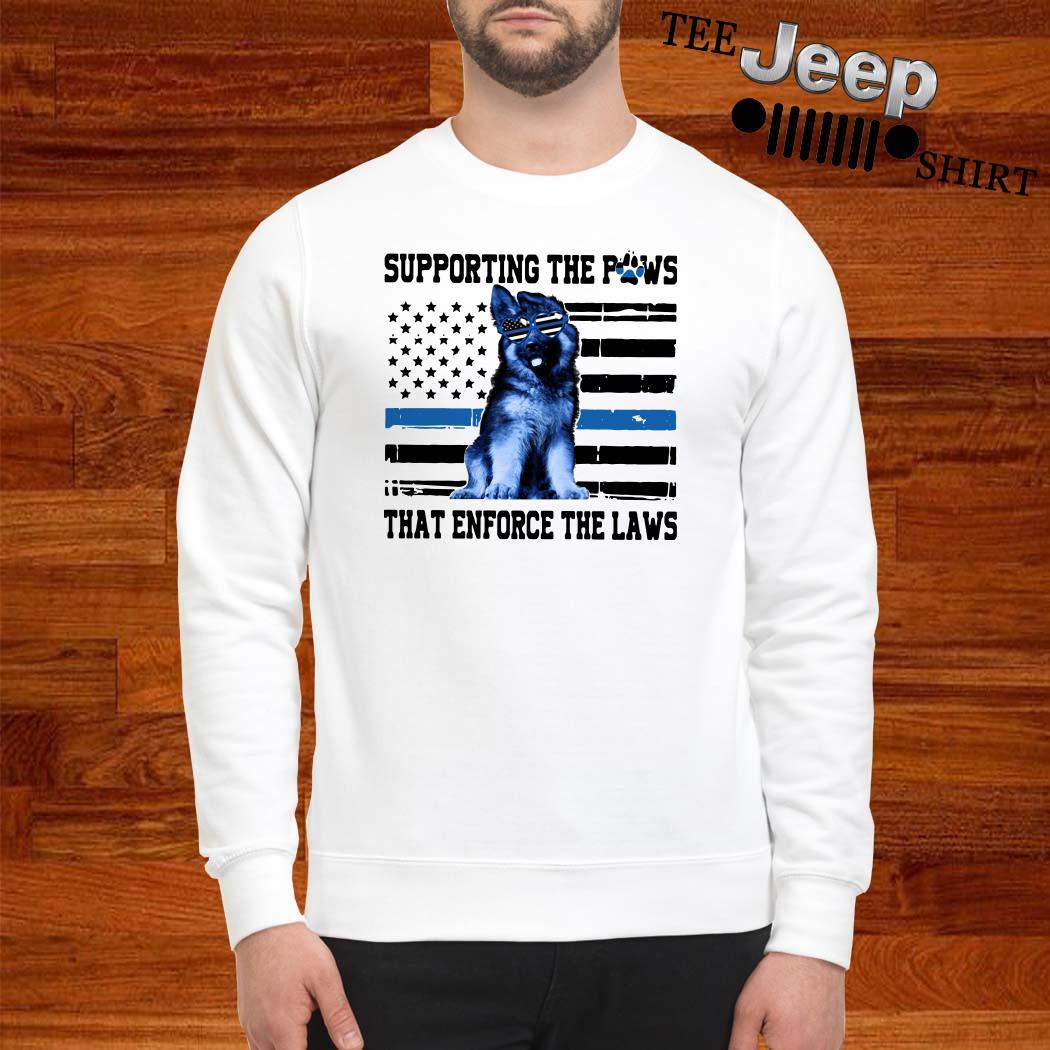 Supporting The Paws That Enforce The Laws American Flag Sweatshirt