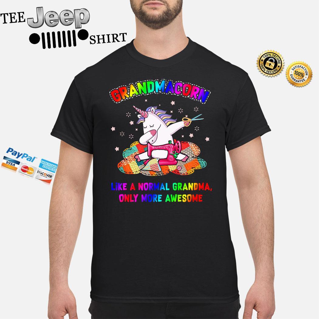 Unicorn Grandmacorn Like A Normal Grandma Only More Awesome Shirt