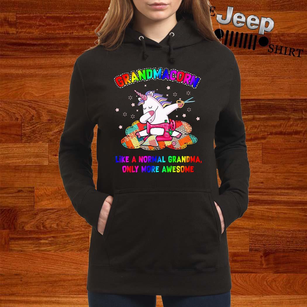 Unicorn Grandmacorn Like A Normal Grandma Only More Awesome Shirt women-hoodie