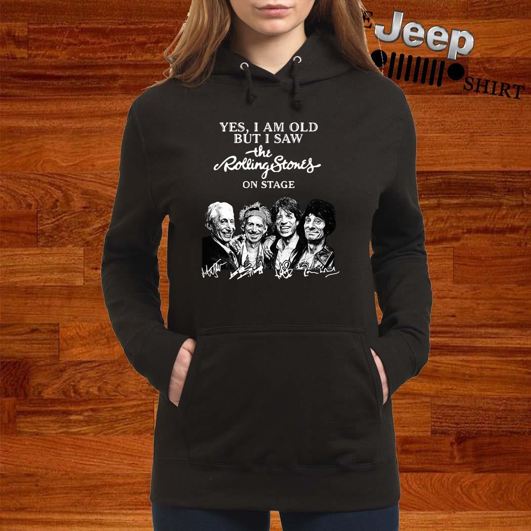 Yes I Am Old But I Saw The Rolling Stones On Stage Signatures Hoodie