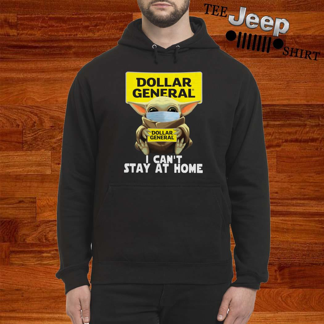 Baby Yoda Face Mask Hug Dollar General I Can't Stay At Home Hoodie