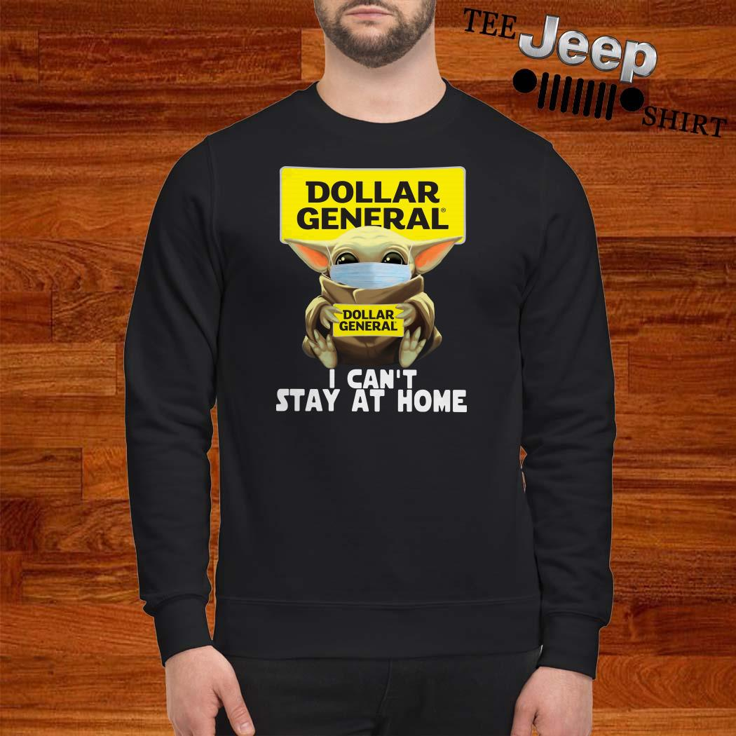 Baby Yoda Face Mask Hug Dollar General I Can't Stay At Home Sweatshirt