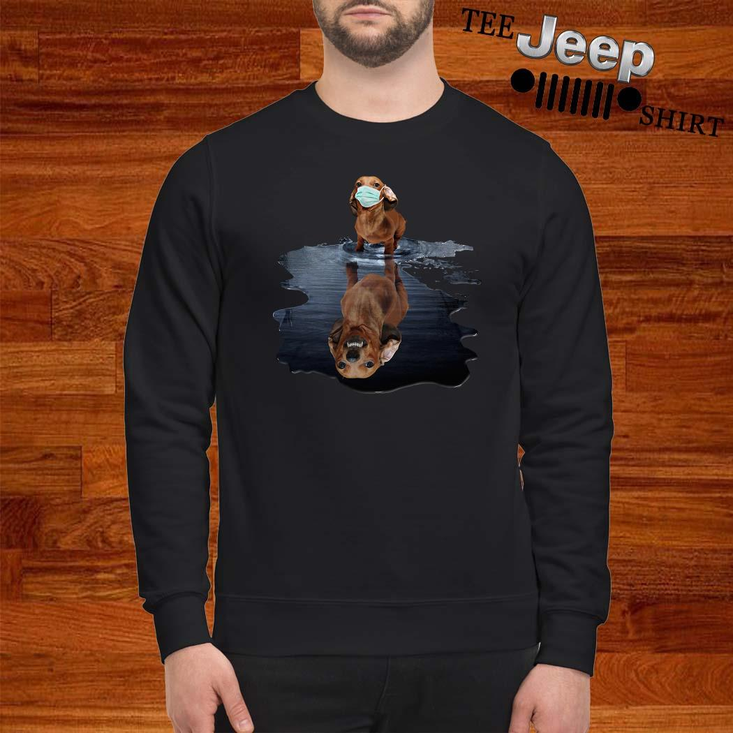 Dachshund Face Mask Water Reflection Dachshund Shirt sweatshirt