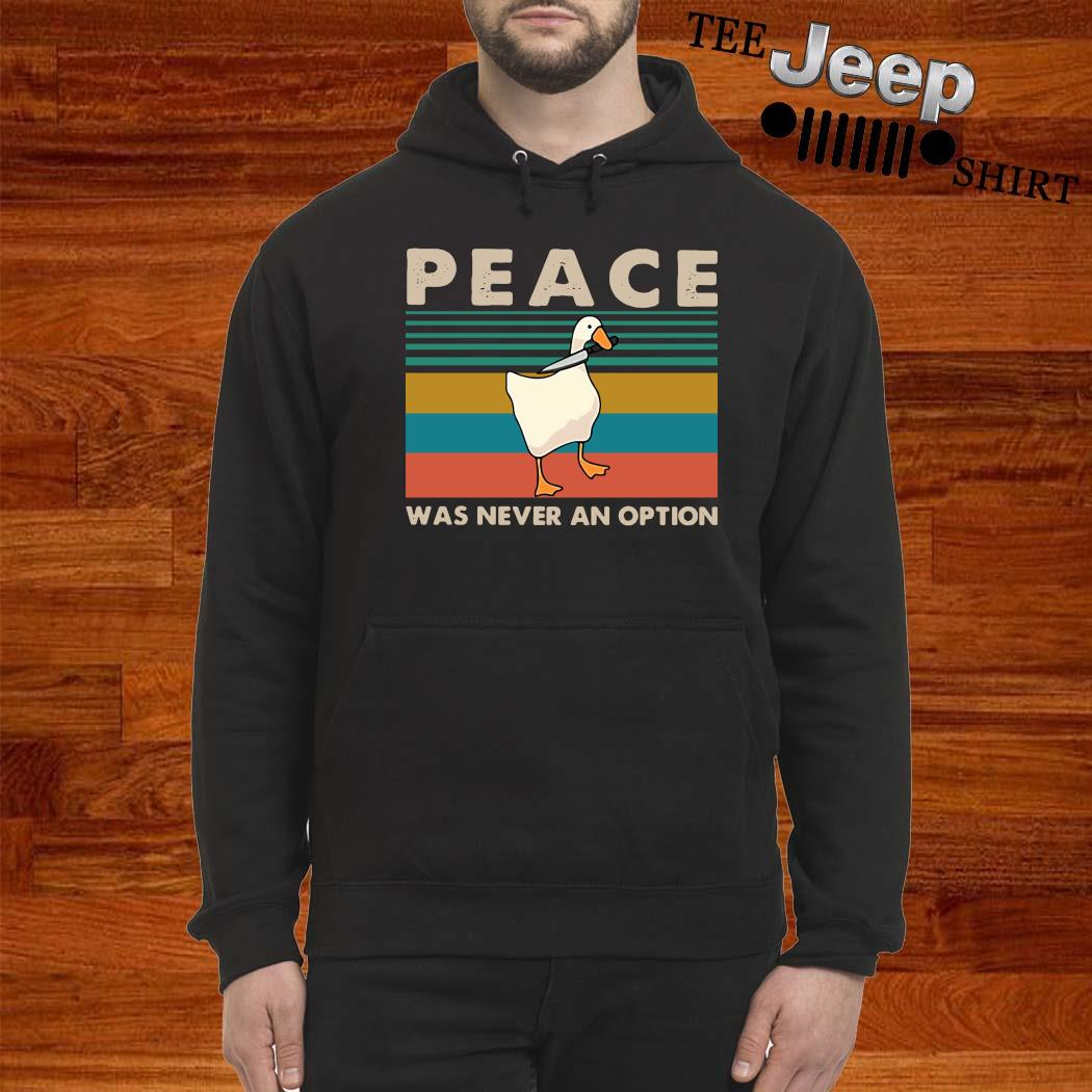 Duck Peace Was Never An Option Vintage Shirt hoodie