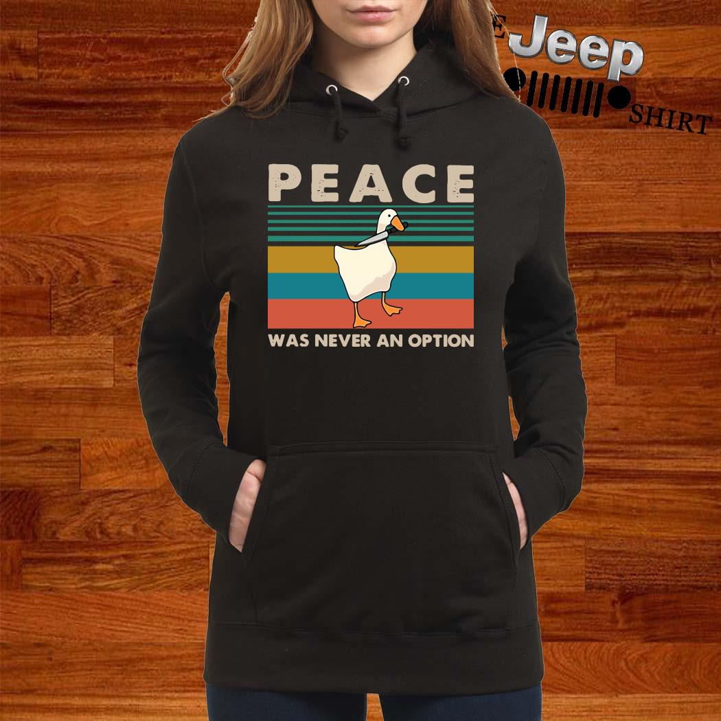 Duck Peace Was Never An Option Vintage Shirt women-hoodie