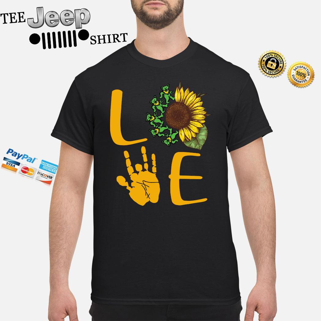 Love Sunflower Grateful Dead Bear Shirt