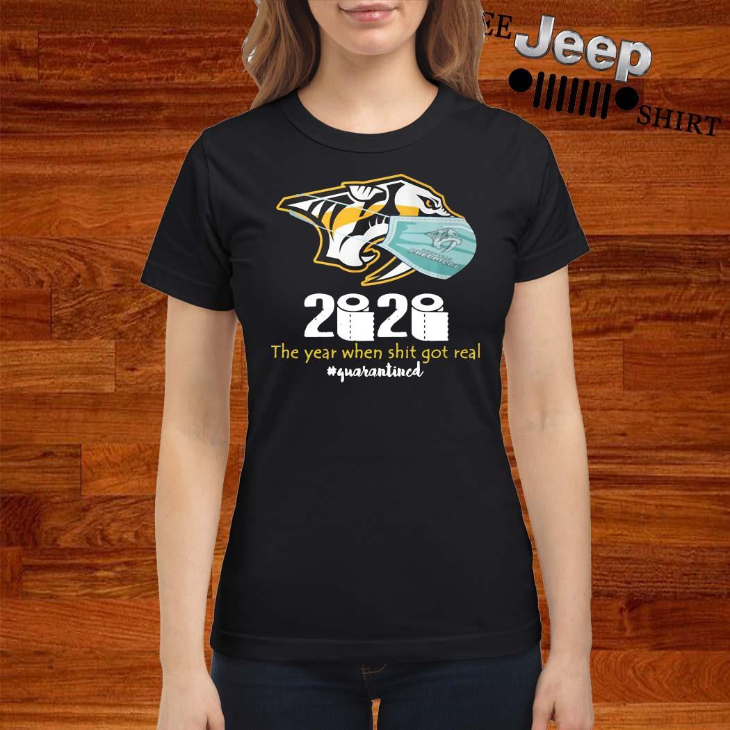 Nashville Predators Mask 2020 The Year When Shit Got Real Quarantined Shirt ladies-shirt